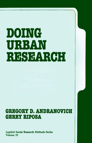 Doing Urban Research (Applied Social Research Methods Series, Vol. 33)