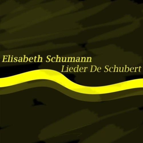 Nacht und Träume, D.827 / Seligkeit, D.433 / Nähe des Geliebten, D.162 / Lachen und Weinen, D.777
