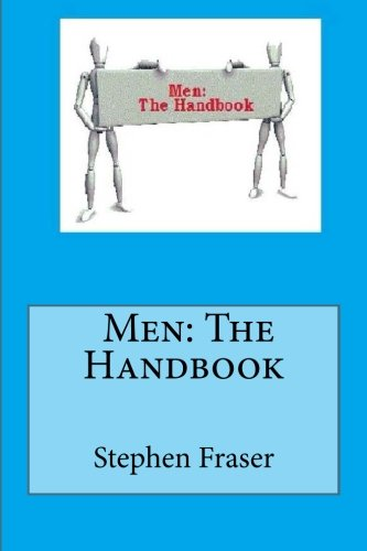 Book: Men - The Handbook by Stephen Fraser