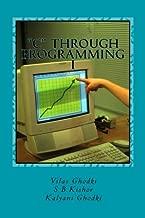 """""""C"""" through Programming  - I: Expertise """"C"""" language through programs"""
