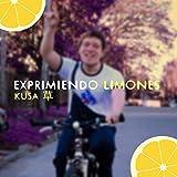 Exprimiendo Limones [Explicit]