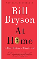 At Home: A Short History of Private Life Kindle Edition