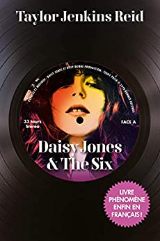 Daisy Jones & The Six (French Edition) by [Taylor Jenkins Reid]