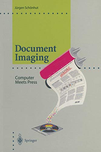 Document Imaging: Computer Meets Press (Computer Graphics: Systems and Applications)