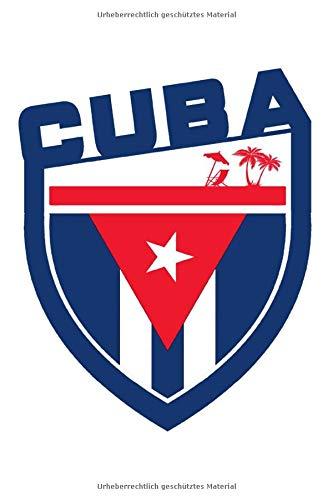 Cuba: A5 / 6x9 / Kuba / Cuba / Karibik / Flagge / Havanna / Kalender / Taschenbuch / Havana / Wappen / Emblem