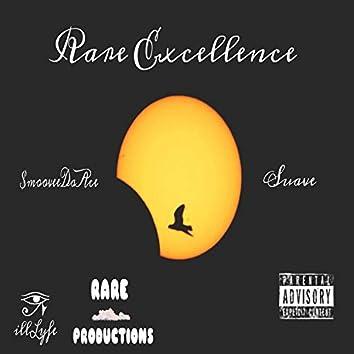 Rare Excellence