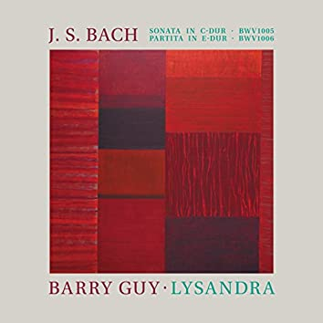 Bach: Sonata in C Major, BWV 1005 & Partita in E Major, BWV 1006 - Guy: Lysandra