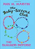 Image of The Baby-Sitters Club: The Summer Before