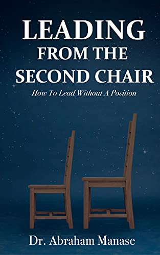 Leading from the Second Chair: How to lead without a leadership position