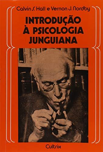 Introdução à Psicologia Junguiana: Introdução à Psicologia Junguiana