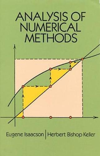 Compare Textbook Prices for Analysis of Numerical Methods Dover Books on Mathematics Revised ed. Edition ISBN 0800759680290 by Eugene Isaacson,Herbert Bishop Keller