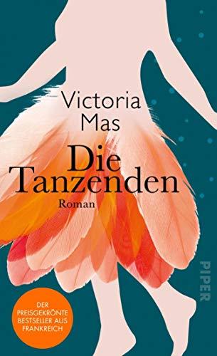 Buchseite und Rezensionen zu 'Die Tanzenden: Roman' von Mas, Victoria