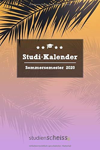 Studi-Kalender – Sommersemester 2020: Studienplaner, Terminkalender und Semesterübersicht von März 2020 bis September 2020 (Semesterkalender und Organizer für Studenten, rosa)
