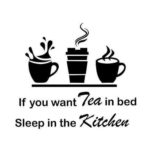 57.1CM*50CM Als U wilt Thee In Bed Slaap In De Keuken Muurstickers PVC Home Decor