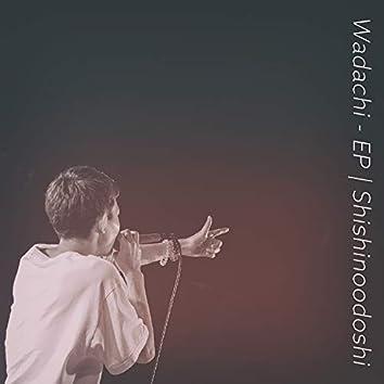 Wadachi - EP