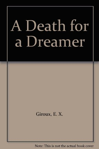 Death for a Dreamer