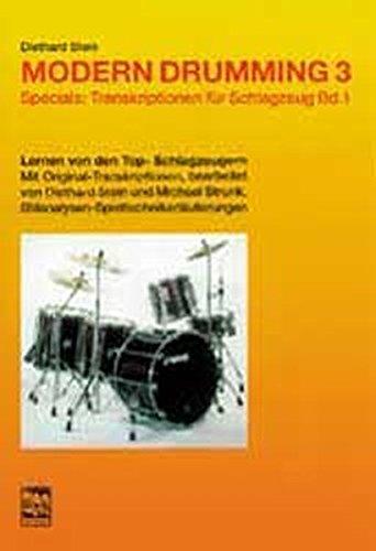 Modern Drumming. Schlagzeugschule mit CD zum Mitspielen: Modern Drumming, Bd.3, Transkriptionen