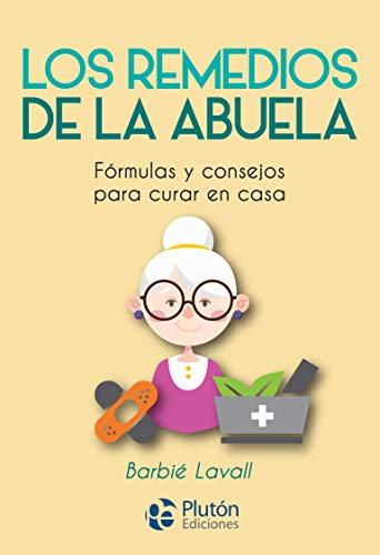 los remedios de La Abuela (Colección Nueva Era)