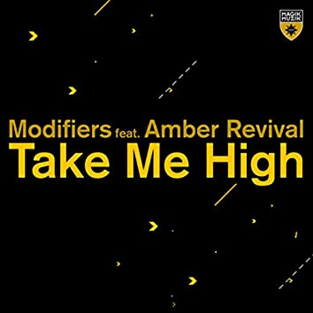 Take Me High (Extended Mix + Dub Mix)