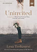 Uninvited: Living Loved When You Feel Less Than, Left Out, and Lonely [DVD]