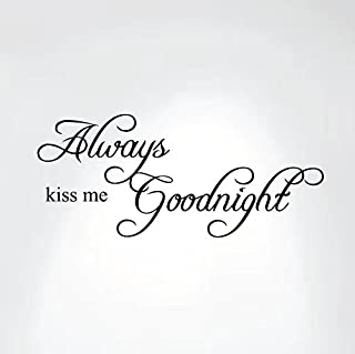 Always Kiss Me Goodnight Quote Decal Removable Art Wall Sticker Home Bedroom Nursery Décor #1284 (30