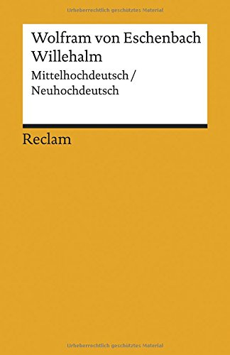 Willehalm: Mittelhochdeutsch/Neuhochdeutsch (Reclams Universal-Bibliothek)