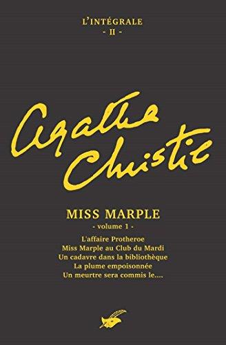 Intégrale Miss Marple (premier volume) : Intégrale n°2 - Miss Marple volume 1 (Les Intégrales du Masque)