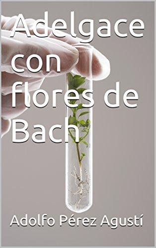 Adelgace con flores de Bach (Tratamiento natural nº 66)