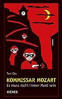 Kommissar Mozart: Es muss nicht immer Mord sein