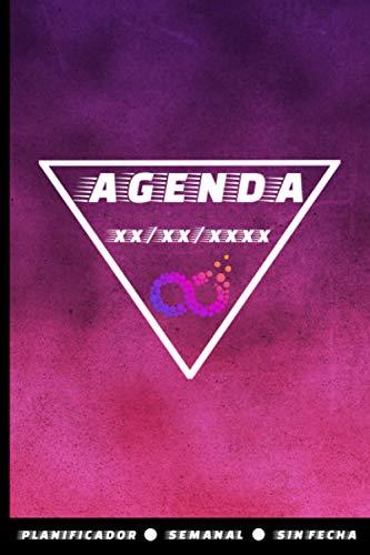 Agenda Planificador Semanal Sin Fecha: Diseño Bonito Lila y Fucsia con Logo infinito - Para hombres y mujeres - Anual, Mensual, Diario, 120 páginas ... logros notas e ideas, para adultos y niños