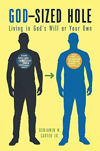 God-Sized Hole: Living in God's Will or Your Own