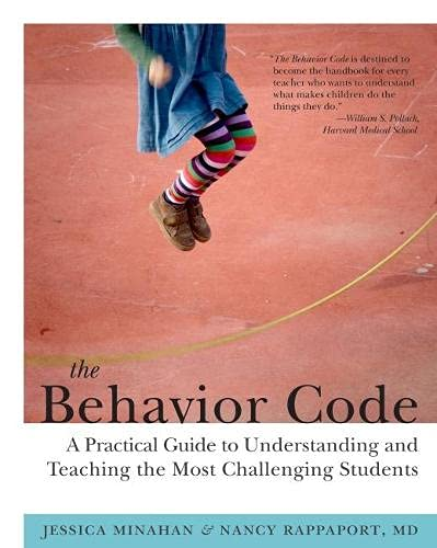 The Behavior Code A Practical Guide To Understanding And Teaching The Most Challenging Students