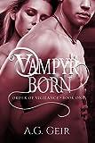 Vampyr Born (Order of Vigilance Book 1)