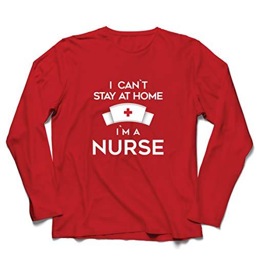lepni.me Camiseta de Manga Larga para Hombre No Puedo quedarme En casa Soy una Enfermera Frontliners Regalo de reconocimiento de Tributo