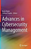 Advances in Cybersecurity Management