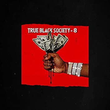 True Black Society-8