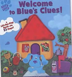 Image: Welcome to Blue's Clues, by Angela Santomero. Publisher: Pocket Childrens Books; Board Book edition (April 2, 2001)