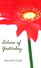 Echoes of Yesterday (Indigo: Sensuous Love Stories)