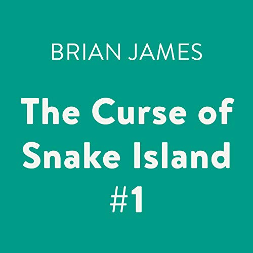 The Curse of Snake Island #1                   By:                                                                                                                                 Brian James                               Narrated by:                                                                                                                                 Bryan Kennedy                      Length: 50 mins     Not rated yet     Overall 0.0