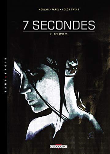 7 secondes, tome 2 : Bénavidès