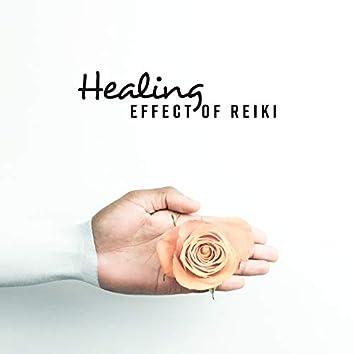 Healing Effect of Reiki: Healing Life Energy