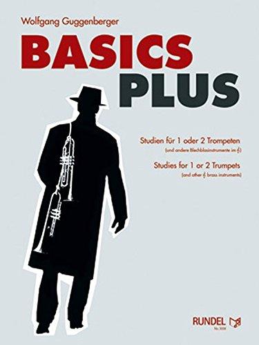 Basics Plus: Studien für 1 oder 2 Trompeten /Studies for 1 or 2 Trumpets