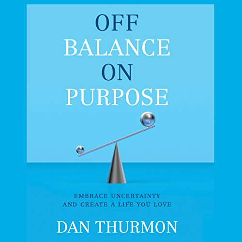 Off Balance on Purpose audiobook cover art