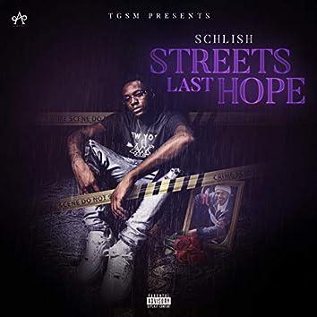 Streets Last Hope