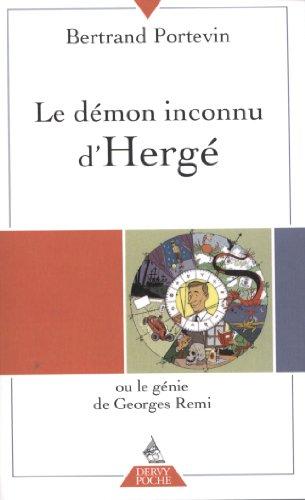 Le démon inconnu d'Hergé ou le génie de Georges Remi