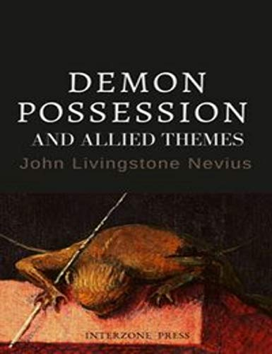 Demon Possession and Allied Themes (English Edition)