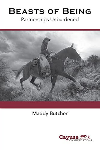 Beasts of Being: Partnerships Unburdened (English Edition)