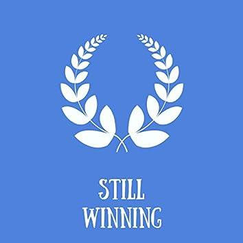 Still Winning
