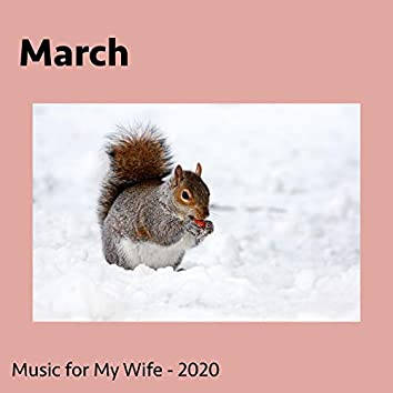 March (Music for My Wife)
