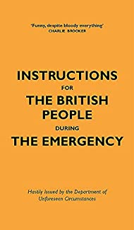 Jason Hazeley & Nico Tatarowicz - Instructions For The British People During The Emergency